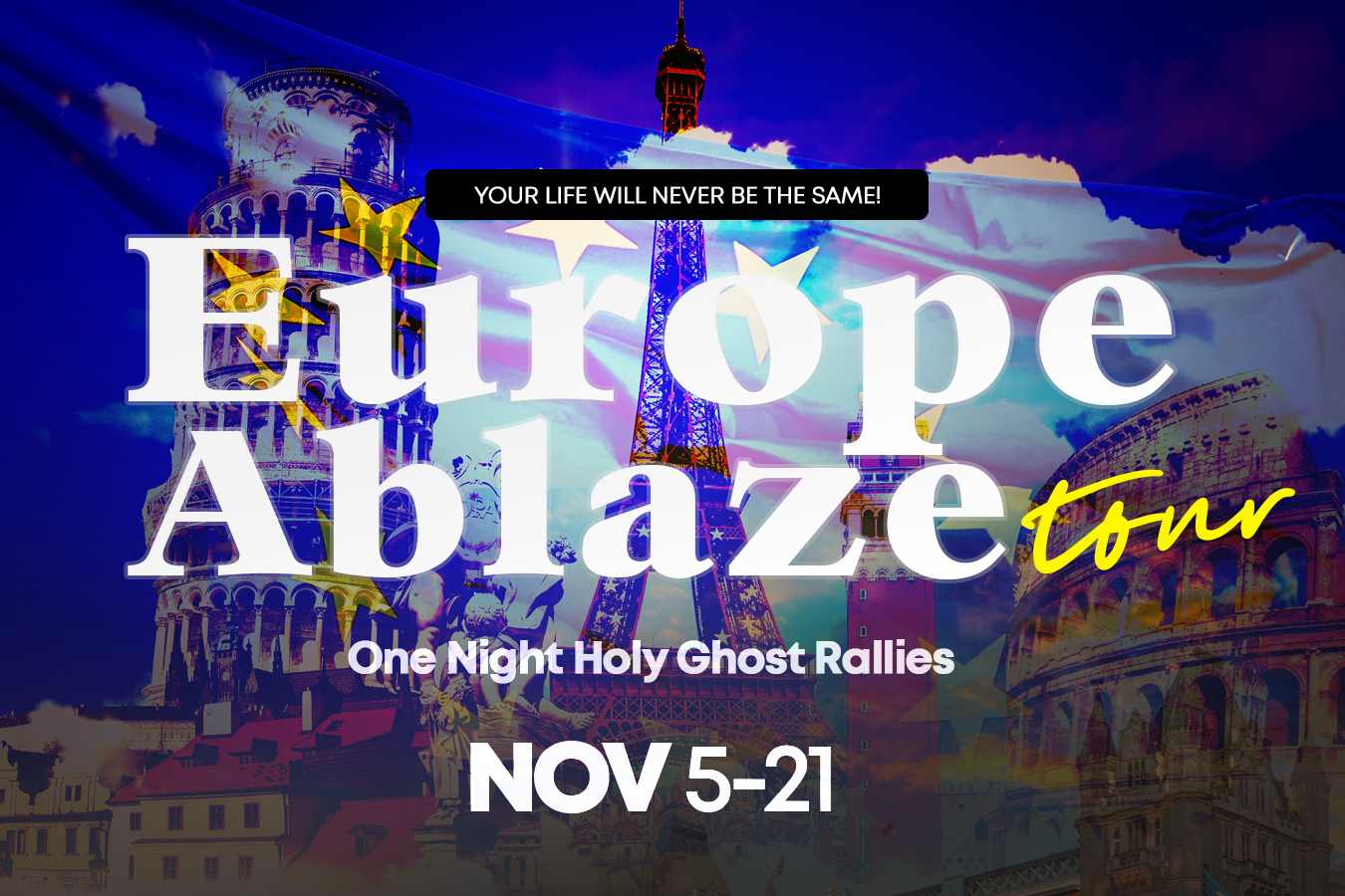 Europe Ablaze - One Night Holy Ghost Rallies