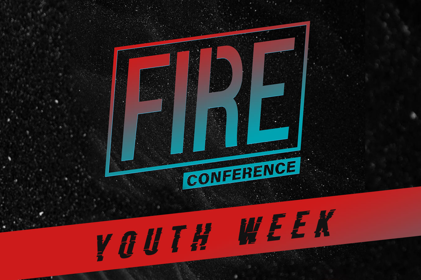 Fire Conference: Youth Week