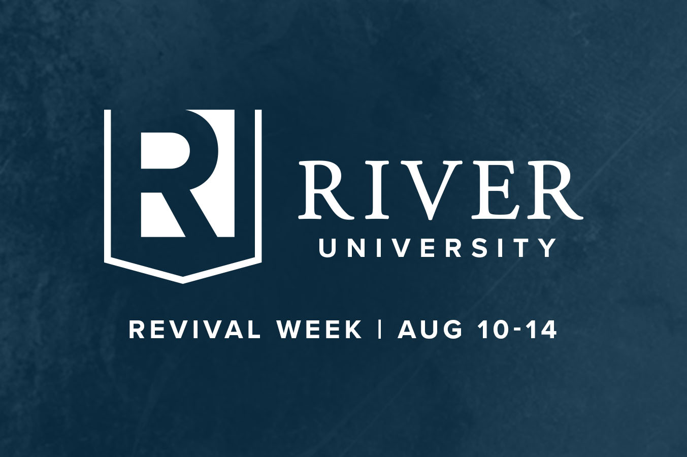 River University Revival Week