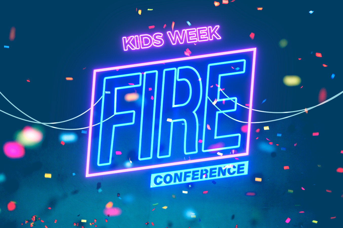 Fire Conference: Kids Week